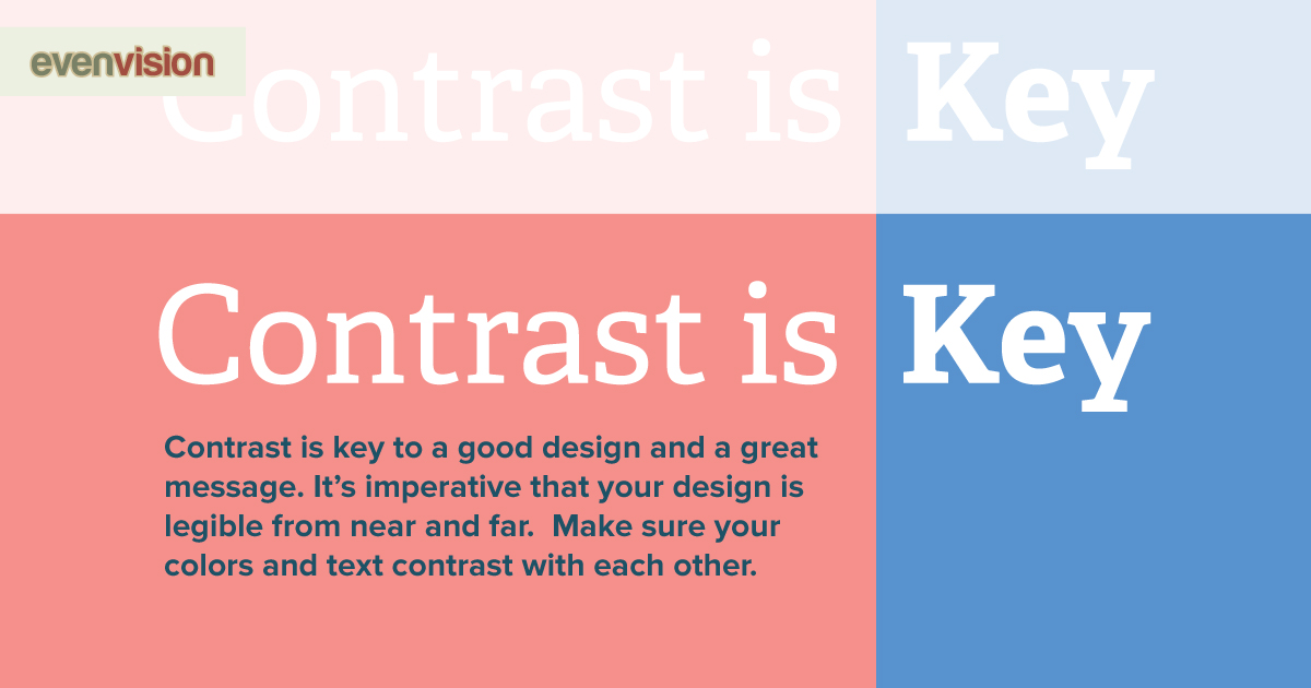 EvenVision Weekly Design Tip - Contrast is Key