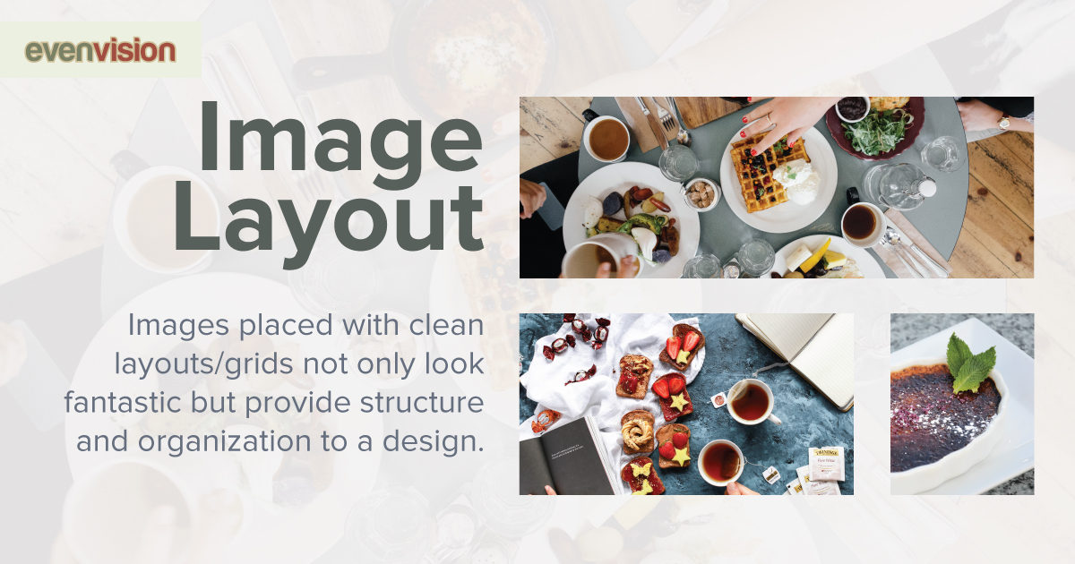 EvenVision Weekly Design Tip - Image Layout