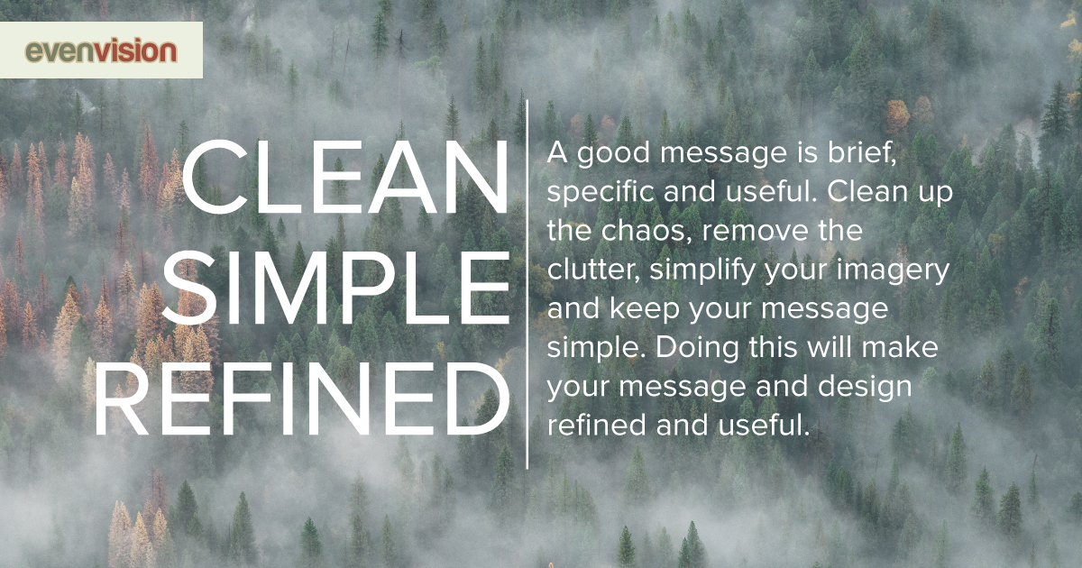 EvenVision Weekly Design Tip - Clean, Simple, Refined