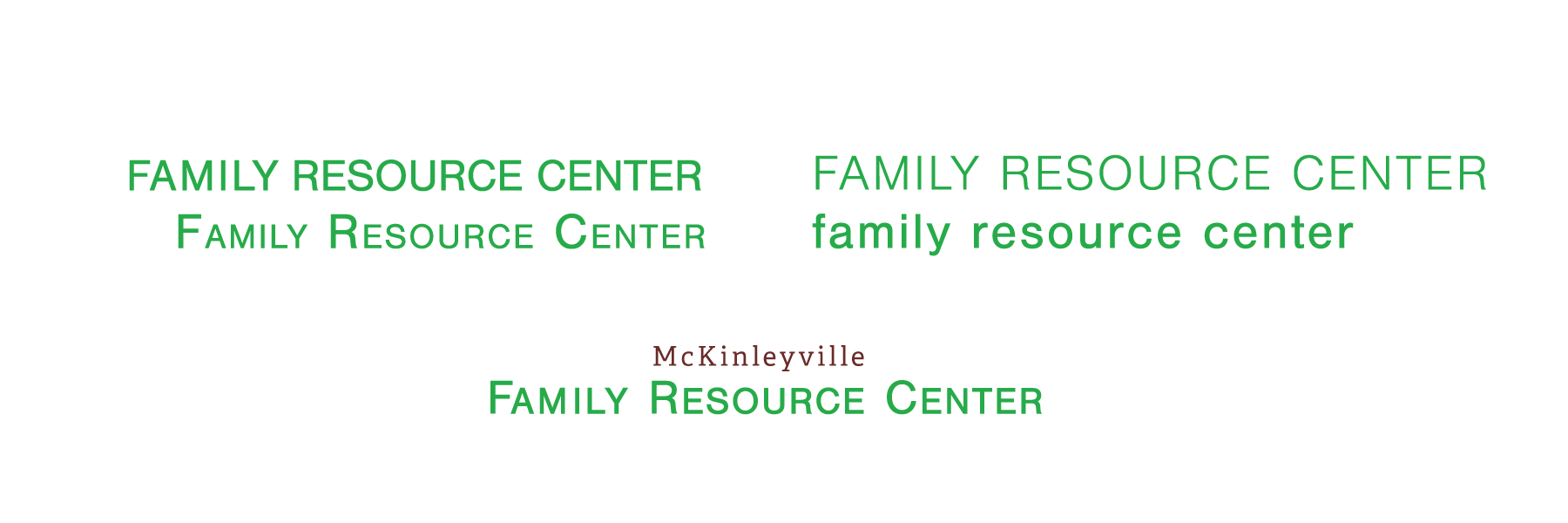 McKinleyville Family Resource Center typography