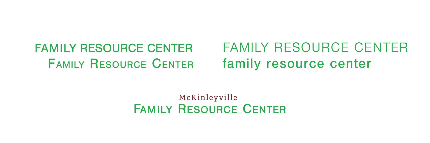 McKinleyville Family Resource Center typography
