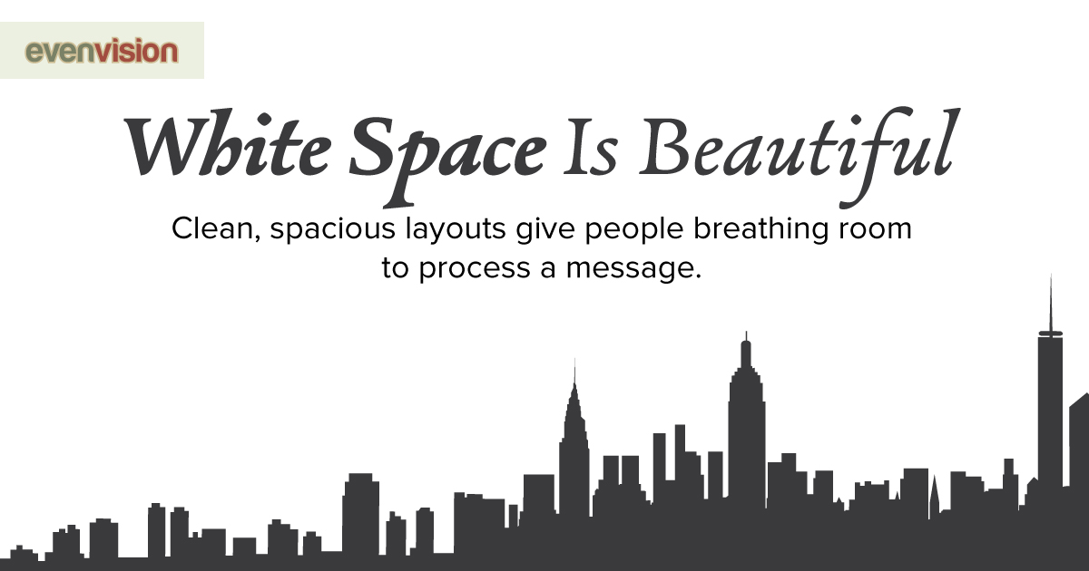 EvenVision Weekly Design Tip - White Space is Beautiful